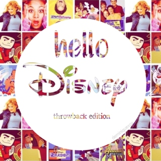 Hello Disney (Throwback Edition)