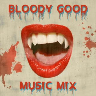 Bloody Good Music Mix