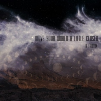 move your world a little closer