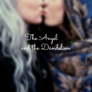 The Angel and the Dandelion