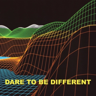 Dare To Be Different 03