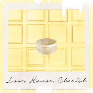 love, honor, cherish