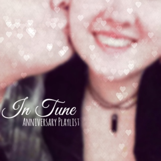 In Tune - Anniversary Playlist