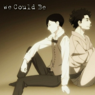 [Side A - Past] We Could Be