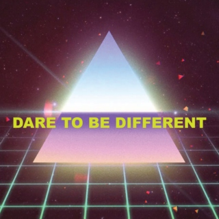 Dare To Be Different 04