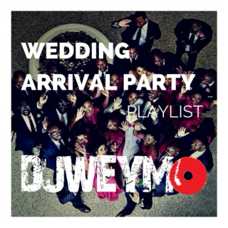 Bridal Party Arrival Playlist