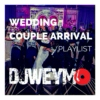 Couples Arrival Playlist