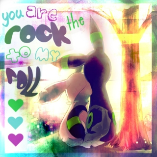 You Are the Rock to My Roll ♥