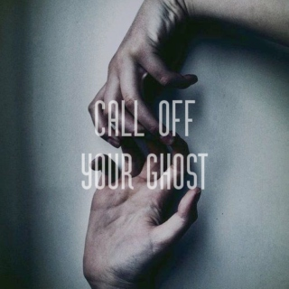 CALL OFF YOUR GHØST