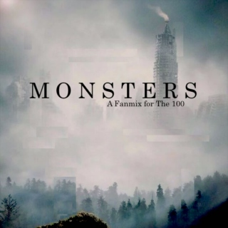 Monsters (The 100)
