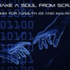 To Make a Soul From Scratch