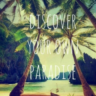 Discover your own Paradise