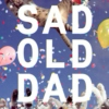 Sad Old Dad