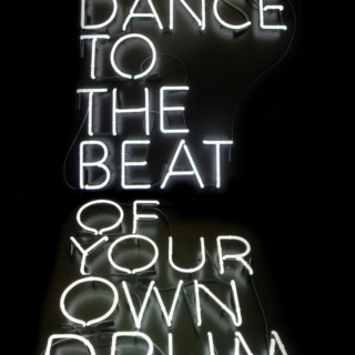 Dance to the Beat of Your Own Drum