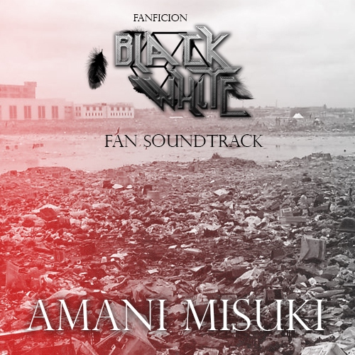 Black and White - Blood red   FanSoundtrack Instrumental Vol. 1