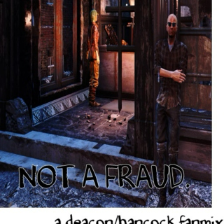 not a fraud - deacon/hancock