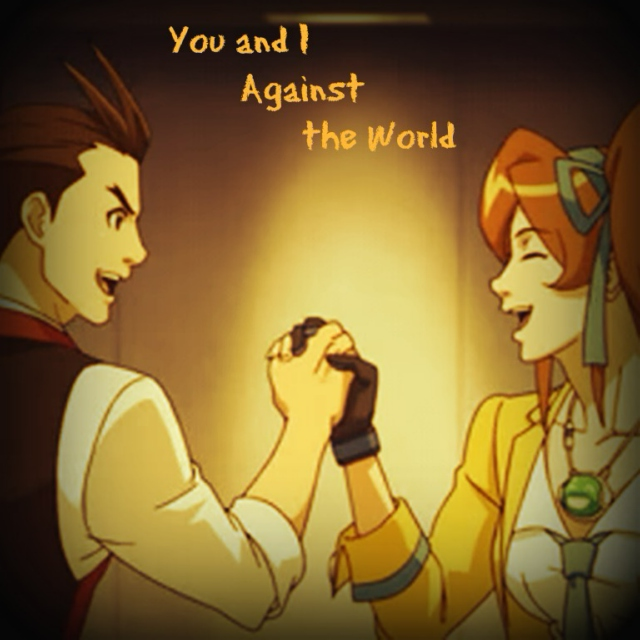 You And I Against The World