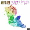 Amy Rose's STEP IT UP (Deluxe) [Explicit]