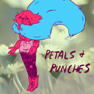 PETALS AND PUNCHES