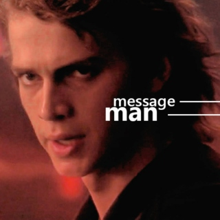 message man: a mix for anakin skywalker