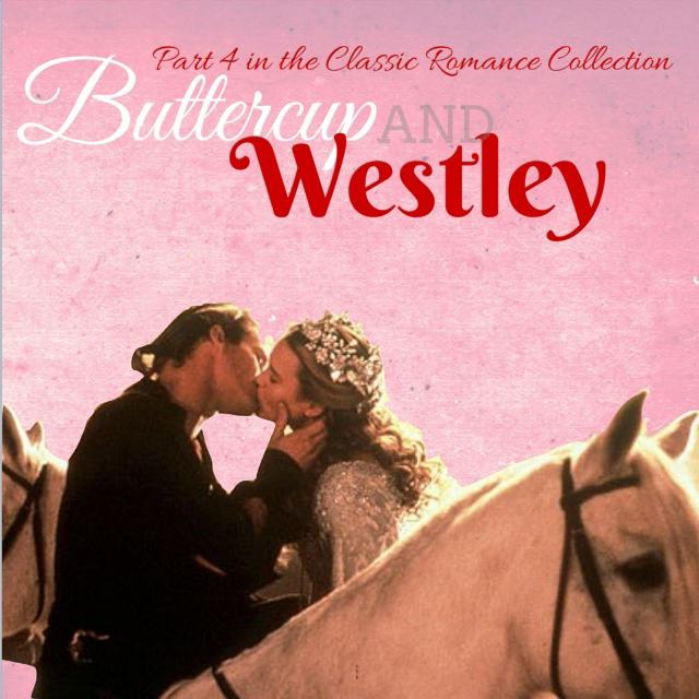 Buttercup and Westley