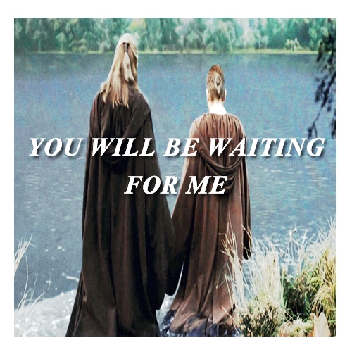 YOU WILL BE WAITING FOR ME