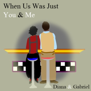 When Us Was Just You & Me