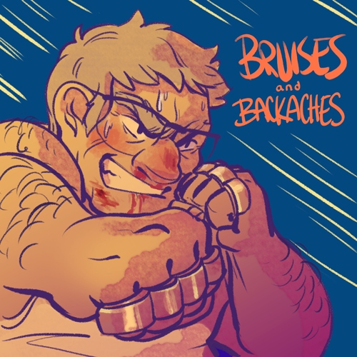 Bruises and Backaches