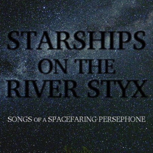 Starships on the River Styx