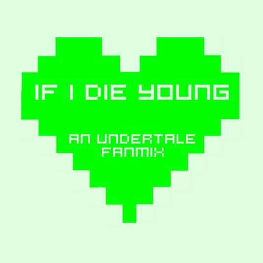 if i die young.