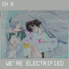 we're electrified (who's in the mirror)