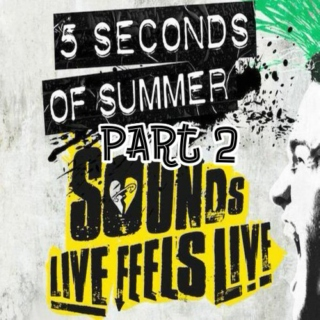 sounds live feels live / part 2
