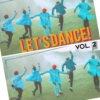 let's dance! vol. 2