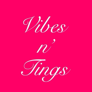 Vibes and tings Vol. 3