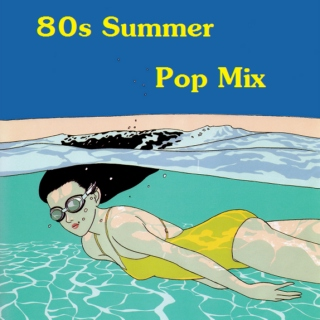 80s Summer Pop Mix