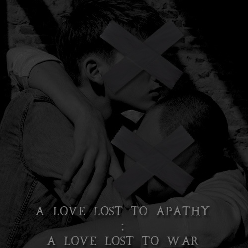 A LOVE LOST TO APATHY ; A LOVE LOST TO WAR