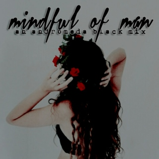 mindful of man