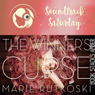 Soundtrack Saturday: The Winner's Curse