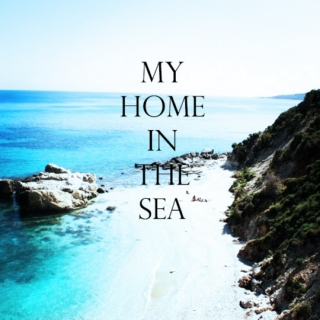 my home in the sea