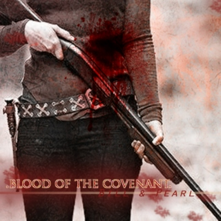 .blood of the covenant. ((uncle bill & pearl mix))