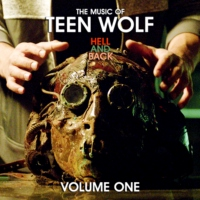 The Music of Teen Wolf: HELL AND BACK (Volume 1)