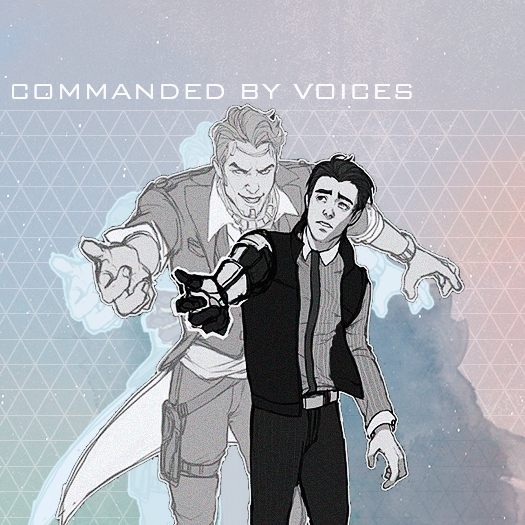 commanded by voices