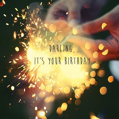 Darling, It's Your Birthday
