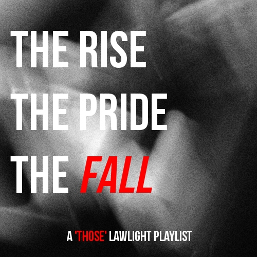 THE RISE/THE PRIDE/THE FALL