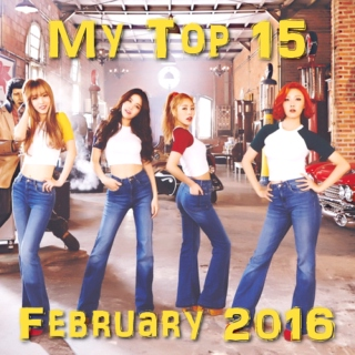 My Top 15 Kpop Songs: February 2016
