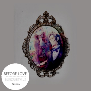 Before Love