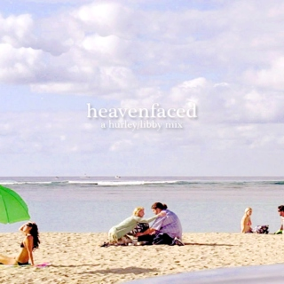 heavenfaced | a hurley/libby mix