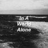 In A World Alone
