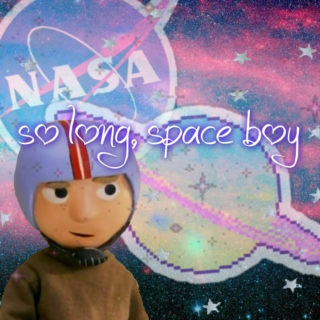 so long, space boy