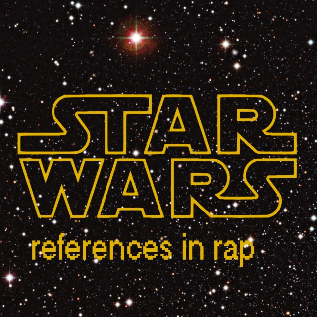 Star Wars References in Rap